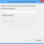 Restrictions par adresse IP et domaine – IIS 8