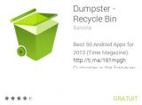 Dumpster : La corbeille pour Android