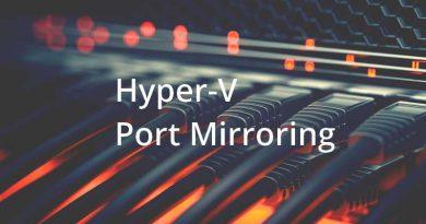 Configurer le port mirroring sous Hyper-V