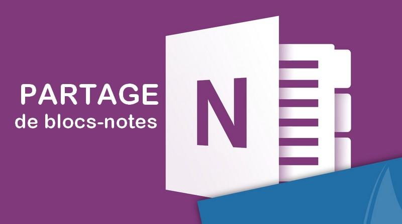Comment partager son bloc-note OneNote ?