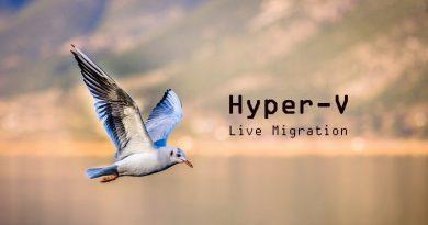 Hyper-V : Comment utiliser la Live Migration ?