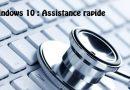 Astuce : utiliser l'Assistance rapide de Windows 10