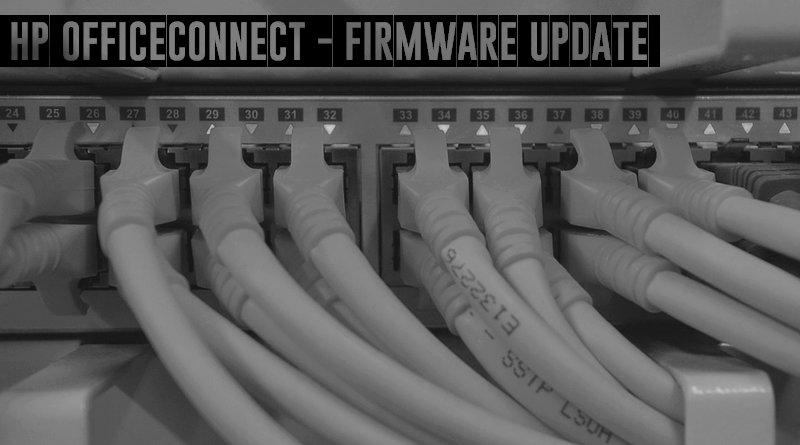 HP OfficeConnect : mettre à jour le firmware