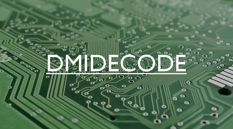 Dmidecode, le référentiel du BIOS et du matériel sous Linux