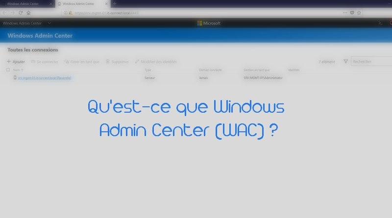 Qu'est-ce que Windows Admin Center ?