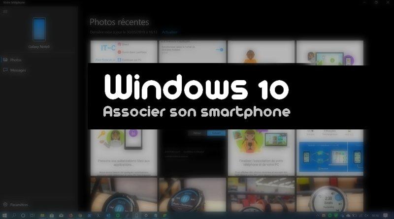Comment associer son téléphone Android à Windows 10 ?