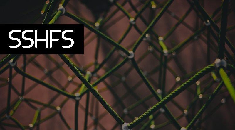 Utilisation des montages SSHFS sécurisés sur GNU/Linux