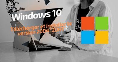 Comment télécharger et installer Windows 10 2004 ?