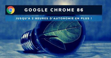 Google Chrome 86 : jusqu'à 2h d'autonomie supplémentaire ?
