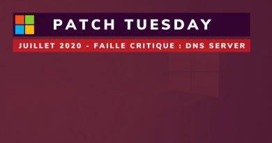 Patch Tuesday – Juillet 2020 : 18 failles critiques corrigées