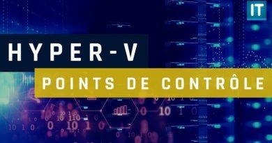 Les points de contrôle avec Hyper-V