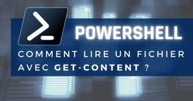 Get-Content : comment lire le contenu d'un fichier en PowerShell ?