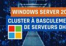 Cluster à basculement de serveurs DHCP sous Windows Server 2019
