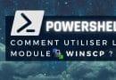 Comment utiliser le module WinSCP de PowerShell ?
