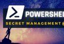 PowerShell : gérer ses credentials avec le module Secret Management