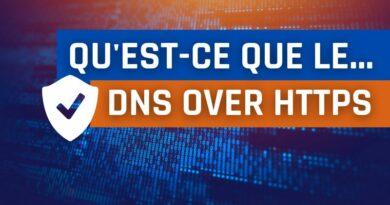 Sécurité DNS – DoH : Qu'est-ce le DNS over HTTPS ?