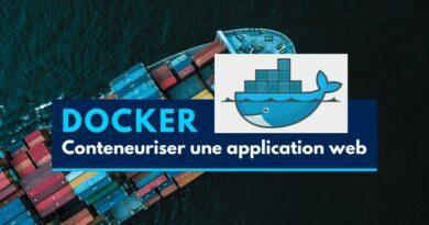Comment conteneuriser une application web avec Docker ?