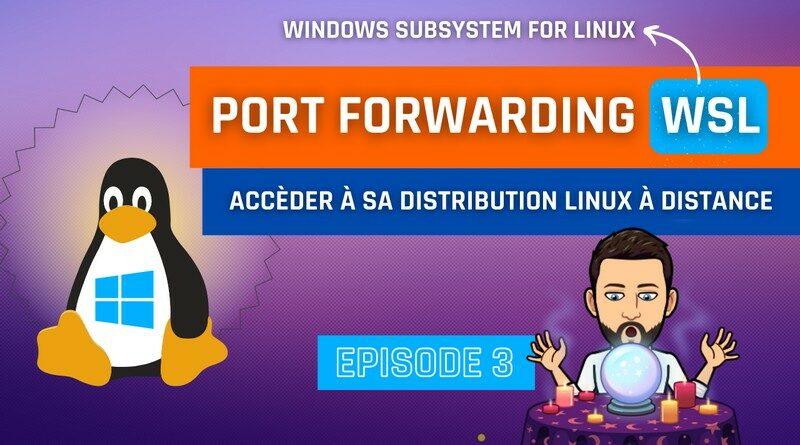 WSL Port Forwarding Windows 10