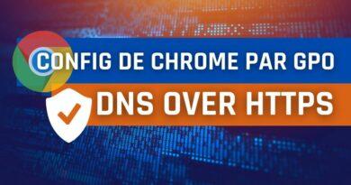 Configurer le DNS-over-HTTPS dans Chrome par GPO