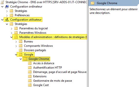 Configuration utilisateur / configuration ordinateur > Modèles d'administration > Google > Google Chrome