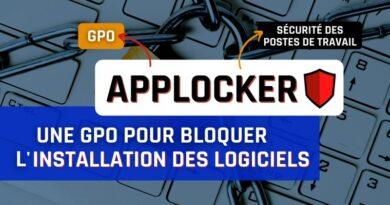 GPO – Comment configurer AppLocker pour sécuriser vos postes Windows ?