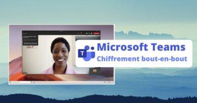 Bientôt le chiffrement bout en bout sur Microsoft Teams !