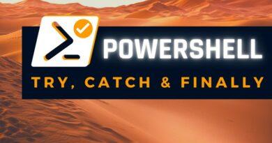 Comment utiliser Try, Catch et Finally avec PowerShell ?