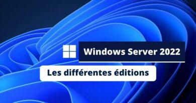 Les différentes éditions de Windows Server 2022